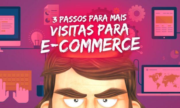 3 passos para trazer mais visitas para e-commerces