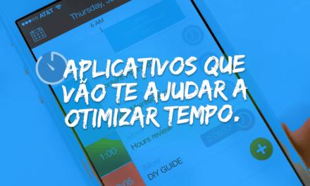 12 aplicativos que vão te ajudar a melhorar o trabalho e otimizar tempo
