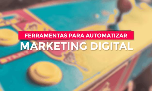 12 ferramentas para automatizar o Marketing Digital em 2017