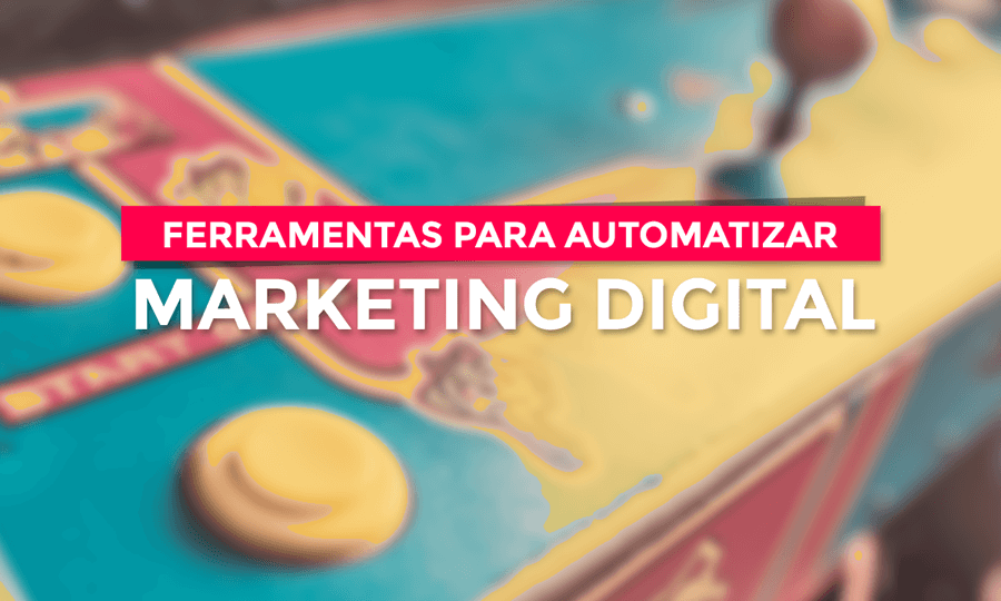 Automatizar o Marketing Digital