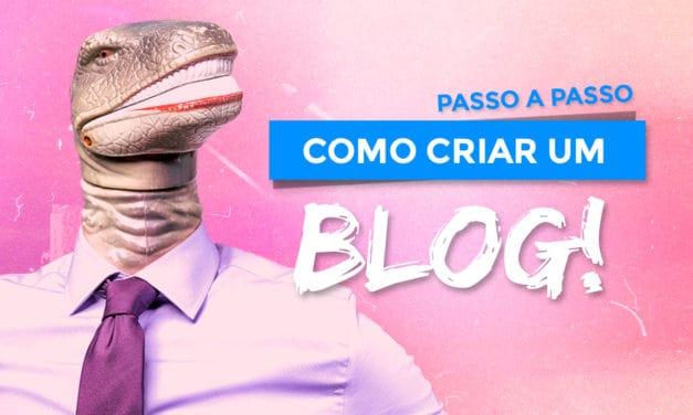 Como criar um blog? O guia definitivo passo a passo