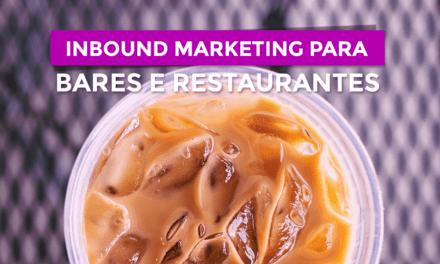 Inbound Marketing para restaurantes: entenda como fazer de uma vez por todas