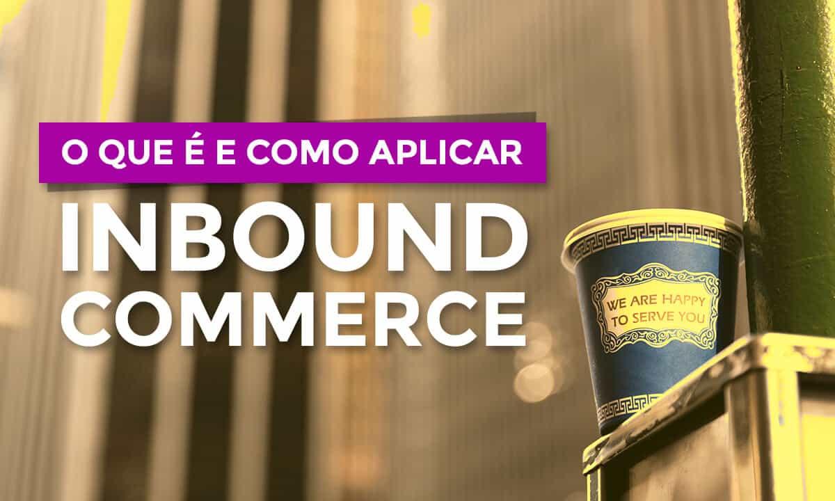 Inbound Commerce