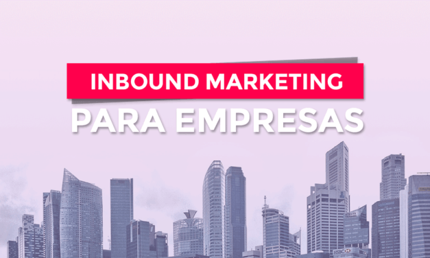 Inbound Marketing serve para qualquer empresa? Veja porque a resposta é sim!