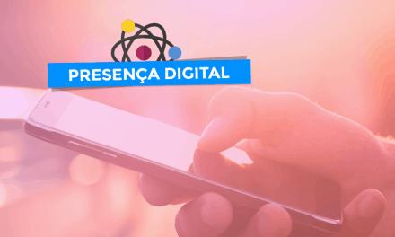 Presença Digital: Saiba Como Destacar Sua Empresa na Internet