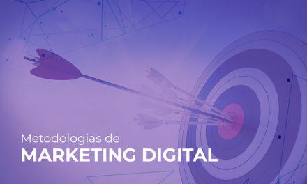 Por que algumas metodologias de marketing digital não funcionam para sua empresa?