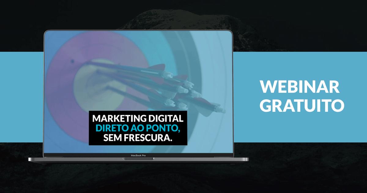 [Webinar] Marketing Digital Sem Segredos